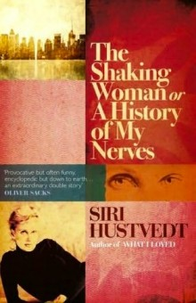 Review: The Shaking Woman by Siri Hustvedt