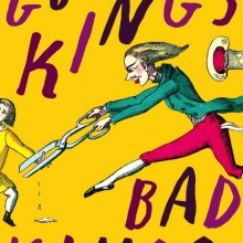 'Good Kings Bad Kings' a novel by Susan Nussbaum